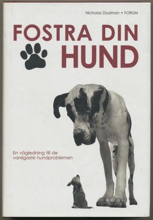 Fostra din hund