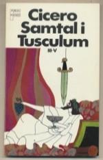 SamtalI Tusculum III-V